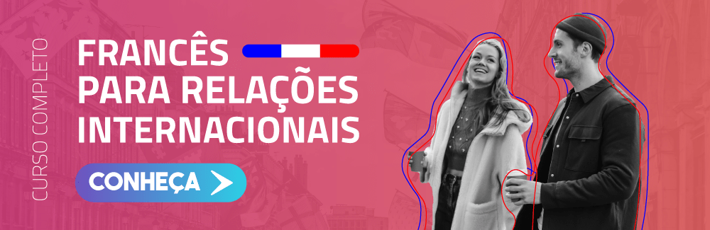 Banner do curso Francês para Relações Internacionais - visando carreira de diplomata